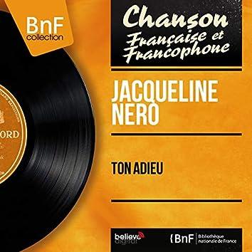 Ton adieu (feat. Jacques Loussier et son orchestre) [Mono Version]