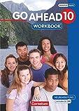 Go Ahead - Sechsstufige Realschule in Bayern - 10. Jahrgangsstufe: Workbook mit CD - Klaus Berold