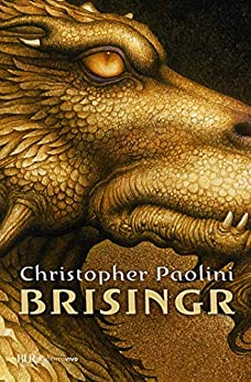 Brisingr: Versione italiana (Il Ciclo dell'Eredità Vol. 3) (Italian Edition) van [Christopher Paolini, Maria Concetta Scotto di Santillo]