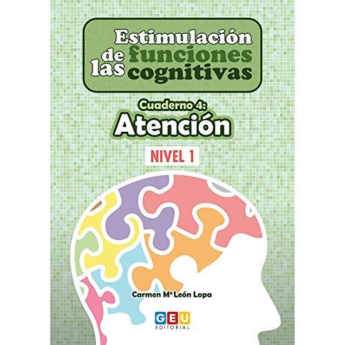 Estimulación Funciones Cognitivas Nivel 1 Cuaderno 4: Atención | Refuerza habilidad mental | Desde 7 años | Editorial GEU