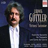 Festliche Konzerte für Trompete/Corno Da Caccia - udwig Güttler