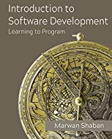 Introduction to Software Development: Learning to Program