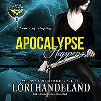 Apocalypse Happens (Phoenix Chronicles)