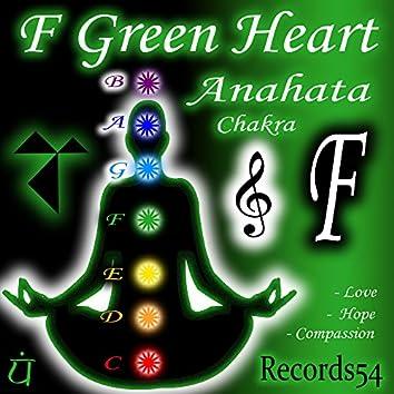 F - Green Heart Anahata Chakra: Love, Hope & Compassion