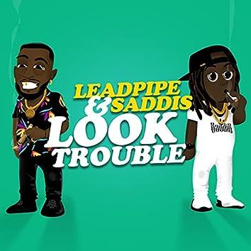 Look Trouble
