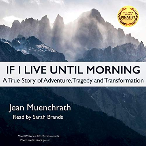 If I Live Until Morning Audiobook By Jean Muenchrath cover art