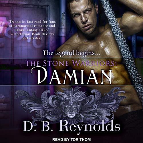 The Stone Warriors: Damian: Stone Warriors Series, Book 1