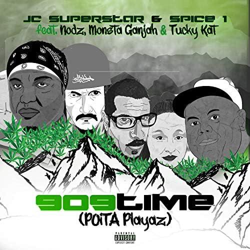 JC Superstar & Spice 1 feat. The Nodz, Monsta Ganjah & Tucky Kat