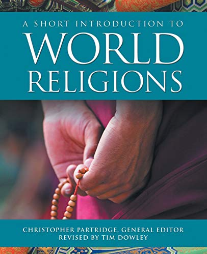 Compare Textbook Prices for A Short Introduction to World Religions 3 Edition ISBN 9781506445953 by Christopher Partridge