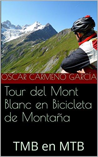 Tour del Mont Blanc en Bicicleta de Montaña: TMB en MTB