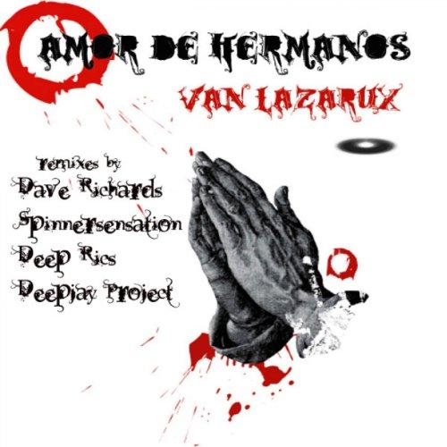 Amor De Hermanos (Deepjay Project Tech Mix)
