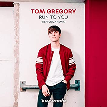 Run To You (Neptunica Remix)