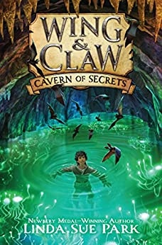 Wing & Claw #2: Cavern of Secrets by [Linda Sue Park, Jim Madsen]