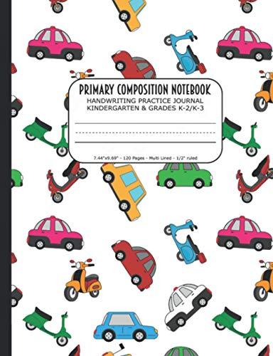 Primary Composition Notebook | Handwriting Practice Journal Kindergarten & Grades K-2/K-3: Handwriti