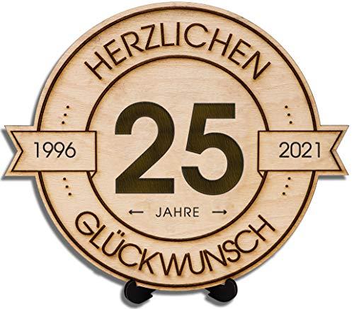 DARO Design - Disco de madera grabado - 25 años - Tamaño 30 cm - Regalo para aniversario, 25 cumpleaños, aniversario - Felicitación 1996-2021.