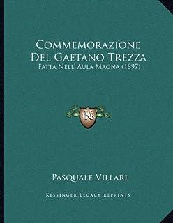 Commemorazione Del Gaetano Trezza: Fatta Nell' Aula Magna (1897)