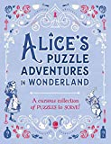 Alices Puzzle Adventures in Wonderland: A Curious Collection of Puzzles to Solve! (Puzzle Books)