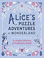 Alice's Puzzle Adventures in Wonderland (Puzzle Books)