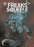 Freaks Squeele, Tome 3 - Les chevaliers qui ne font plus