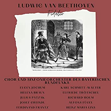 Ludwig Van Beethoven : Fidelio