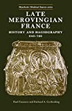 Late Merovingian France (Manchester Medieval Sources MUP)