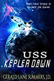 USS Kepler Dawn: Earth's First Colonial Mission to the Stars [Idioma Inglés]