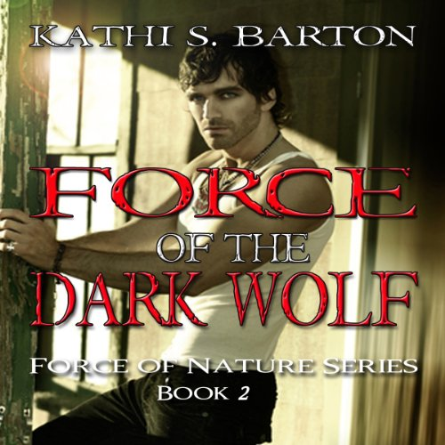 Force of the Dark Wolf cover art