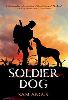 Soldier Dog by Angus, Sam (June 3, 2014) Paperback