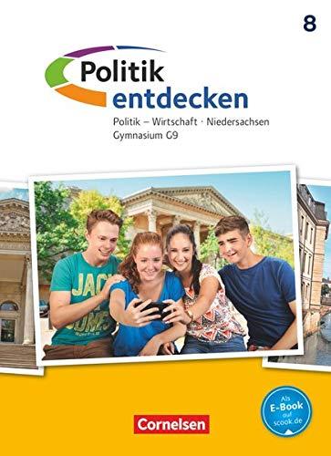 Politik entdecken - Gymnasium Niedersachsen - G9 - 8. Schuljahr: Schülerbuch
