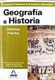 Geografía e Historia, Volumen Práctico, Profesores de Enseñanza secundaria (Profesores Eso - Fp 2012)