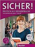 SICHER B2.2 Kursb.u.Arb.+CD (al./ej.+CD): Kurs- und Arbeitsbuch B2.2 Lektion 7-12 mit Audio-CD zu