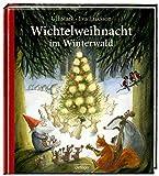 Wichtelweihnacht im Winterwald - Ulf Stark