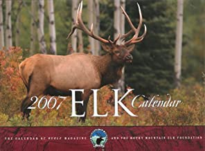 2007 Elk Calendar: The Calendar of Bugle Magazine and the Rocky Mountain Elk Foundation