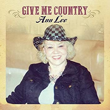 Give Me Country