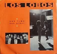 One Time One Night - 45 Rpm Record - LOS Lobos