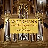 Weckmann:Complete Organ Music