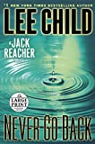 Never Go Back - A Jack Reacher Novel - Random House Large Print - 03/09/2013