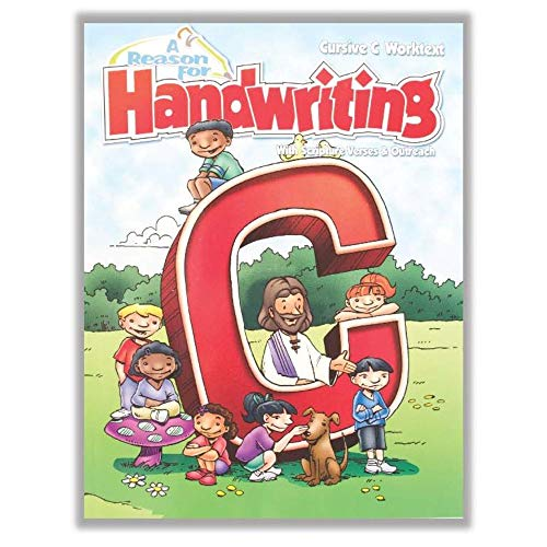 A Reason For Handwriting Writing Workbook Level C, Grade 3 - Learning Curriculum for Homeschool - Practice Spelling and Letters for 3rd Graders - Homeschool Resource to Learn Scripture