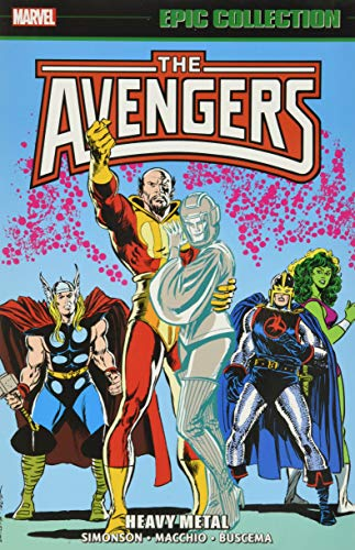 Avengers Epic Collection: Heavy Metal