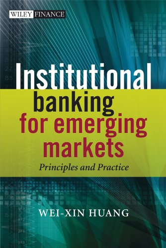 Institutional Banking for Emerging Markets: Principles and Practice