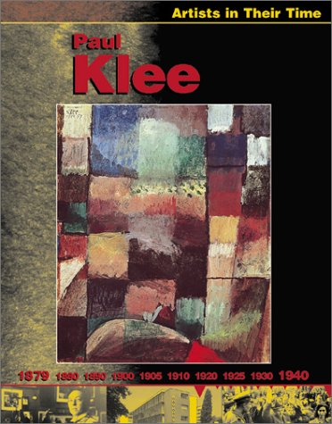 Paul Klee (Artists in Their Time)