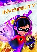 Invisibility (Blastoff Discovery, Superhero Science)