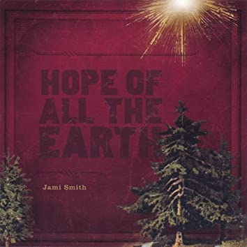 Hope of All the Earth