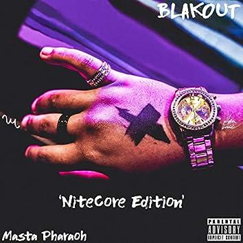 Blakout (NiteCore Edition)