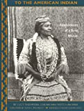 To the American Indian: Reminiscences of a Yurok Woman