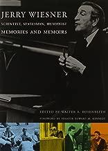 Jerry Wiesner, Scientist, Statesman, Humanist: Memories and Memoirs (The MIT Press)