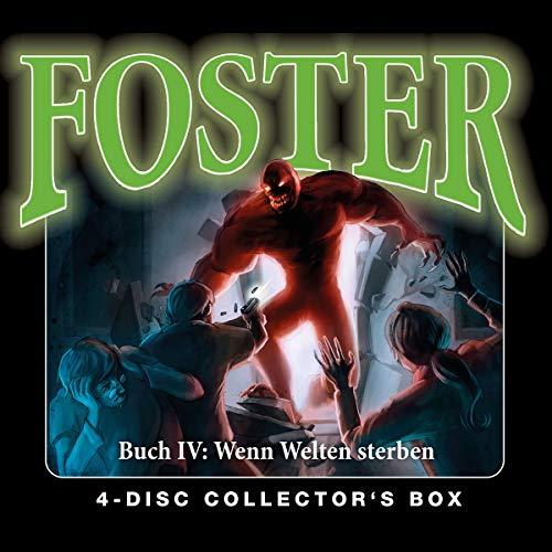 Foster Box 4 - Buch 4: Wenn Welten sterben (Folgen 14-17)