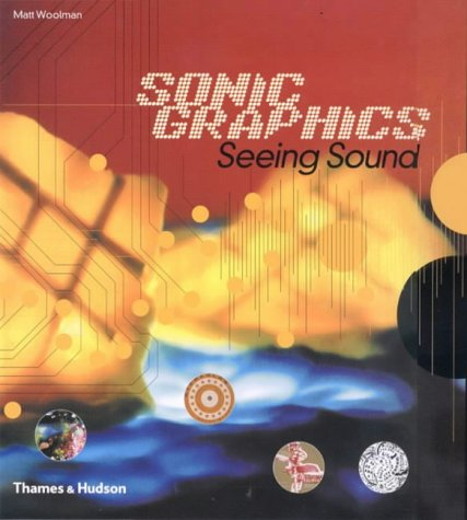 Sonic Graphics Seeing Sound