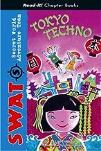 Tokyo Techno (Read-It! Chapter Books: SWAT)
