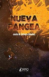 Nueva Pangea par JESÚS M. CERVERA SÁNCHEZ